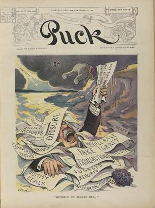 "Puck Magazine Cover ""Where's My Square Deal?"". October 11, 1905. Puck Magazine"