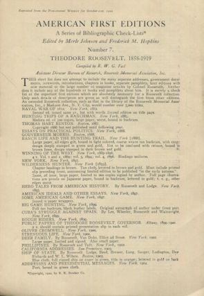American First Editions; B Check-List. Number 7. Theodore Roosevelt, 1858-1919, Compiled By R. W....