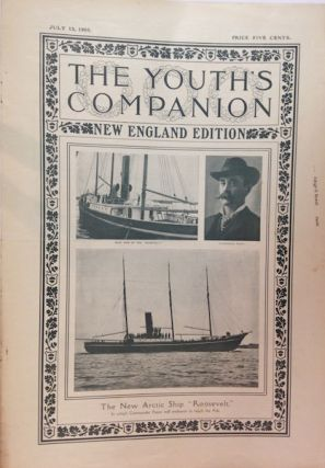 "The Youth's Companion; Front cover illustration shows The New Arctic Ship ""Roosevelt"", Admiral..."